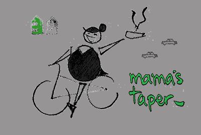 Mama's Taper